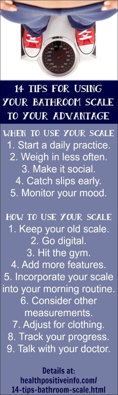14 Tips for Using Your Bathroom Scale to Your Advantage  http://healthpositiveinfo.com/14-tips-bathroom-scale.html