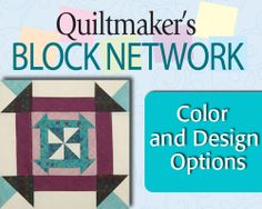Color and Design Options on Quiltmaker's Block Network
