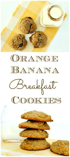 Orange Banana Breakfast Cookies ~ the perfect thing for breakfast on the go!
