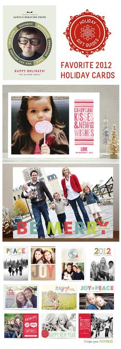 {2012 Holiday Cards} Love the candy cane kisses one. Honestly, do you think New Years cards are tacky? I've been thinking about doing one this year instead of Christmas cards, but something about it feels off to me. Opinions?
