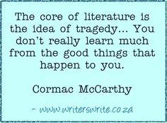 Quotable - Cormac McCarthy - Writers Write