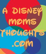 A Disney Moms Thoughts