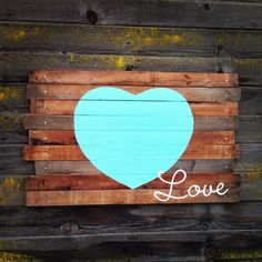 Reclaimed wood love sign (turquoise) barnwood slatted sign READY TO SHIP. $150.00, via Etsy.