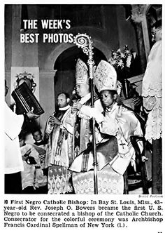 The first black Catholic bishop Rev. Joseph O. Bowers, as pictured in the 7 May issue of Jet Magazine, United States, 1953, photograph by David Jackson.