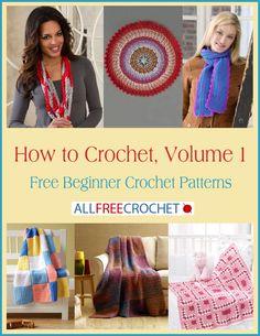 How to Crochet, Volume 1: Free Beginner Crochet Patterns free eBook
