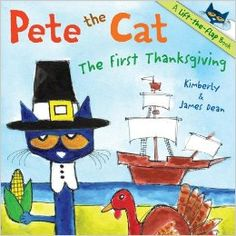 Pete the Cat: The First Thanksgiving: James Dean,  Can't wait to read it to my kinders!  Pete the Cat lovers!