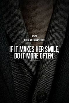If it makes her smile, do it more often..