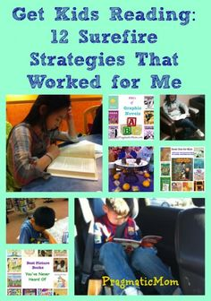 Get Kids Reading Strategies: 12 Surefire Ways from Pragmatic Mom