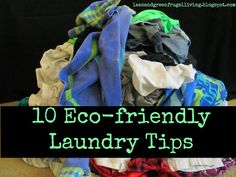 Lean and Green Frugal Living: Ten Eco Friendly Laundry Tips