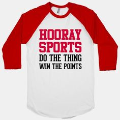 @Michael Boczek Hooray Sports! I probably need to get this shirt for David.