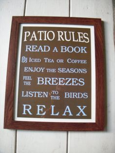Patio Rules!
