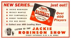 1952 Topps Baseball Cards Ad Featuring Jackie Robinson & his WNBC Radio Show
