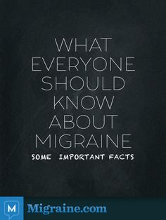 8 Important Facts Everyone Should Know About Migraine