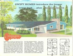 The Spacemaster, Swift Homes,1957