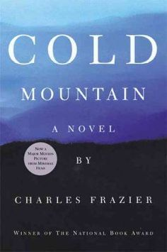 1997 - Cold Mountain by Charles Frazier - Inman, a wounded soldier, walks away from the front during the Civil War to return to his prewar sweetheart, Ada, who desperately works to revive a struggling farm.