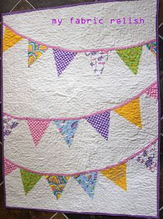 my fabric relish: oh, the places she'll go...quilt tutoiral (sort of) Dr. Seuss Oh, the Places You'll Go Quilt with bunting on the back