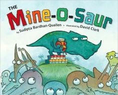 The Mine-O-Saur - This dinosaur doesn't know how to share. He takes what he wants, but plays by himself. What will the lonely Mine-O-Saur do when he realizes he has no friends? Your children will love the dinosaur characters in this story. Ages 2+