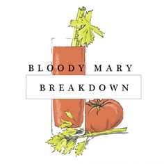 Bloody Mary Breakdown