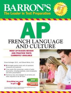 Barron's AP French Language and Culture with Audio CDs by Eliane Kurbegov Ed.S.. $17.09. Publication: February 1, 2013. Series - Barron's Ap French Language and Culture. Publisher: Barron's Educational Series; Pap/Com edition (February 1, 2013)