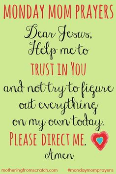 A prayer for moms for trust in God. Based on Proverbs 3:56.