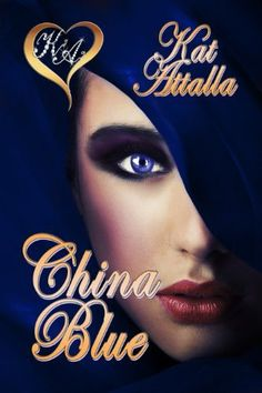 11/07/13 4.4 out of 5 stars China Blue by Kat Attalla, http://www.amazon.com/dp/B00CYPPEU0/ref=cm_sw_r_pi_dp_H8dFsb06R9M1Z