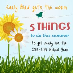 5 things you can easily to do this summer to get ready for the next school year