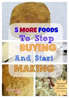 5 More Foods to Stop Buying and Start Making at Home