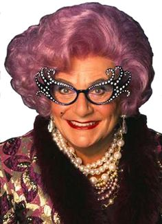 The lovely miss Dame Edna.