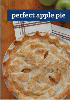 The Perfect Apple Pie -- Looking for the perfect apple pie? Ours has a flaky homemade crust and a pile of tart-sweet spiced apples. Kind of an easy choice, don't you think?