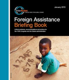 Foreign Assistance Briefing Book 2013 - InterAction