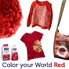 Color your world red with Rit Dye