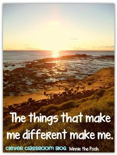 The things that make me different make me Winnie the Pooh quote Quotes to Start the New Year: Clever Classroom blog