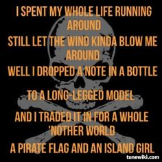 Pirate Flag ~ Kenny Chesney