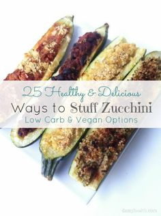 25 Healthy and Delicious Ways to Stuff Zucchini #glutenfree #grainfree #bestrecipesever #cleaneating #skinnyrecipes #lowcarb #highfiber #vegan #healthysupper http://www.damyhealth.com/2012/11/25-healthy-delicious-ways-to-stuff-zucchini/