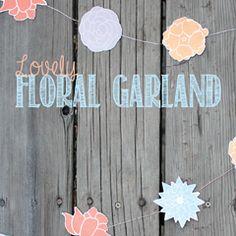 Lovely Floral Garland #freeprinatbles #garland