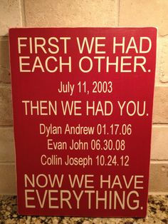 Personalized First We Had Each Other Now We Have Everything Custom Family Date Wood Sign via Etsy