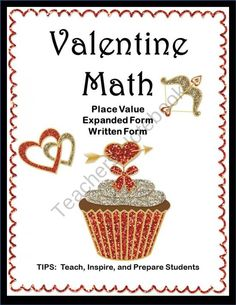 Valentine Math Place Value product from TIPS on TeachersNotebook.com