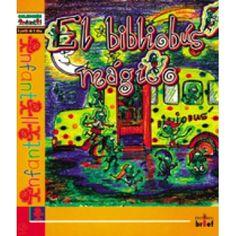 Cesar Fernandez Garcia, El bibliobus magico. Valencia, Spain: Editorial brief, 2001.