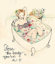.love the body you're in :)