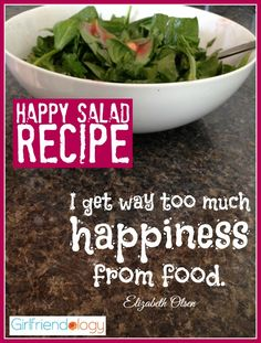 Happy Salad Recipe - Happiness & a great #Salad #Recipe http://girlfriendology.com/happy-foods-our-happy-salad-recipe-elements-of-happiness/