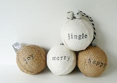 Stamped Burlap Christmas Ornaments. A diy tutorial - these would make cute gift tags (using smaller balls, of course)
