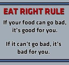Eat right rule.