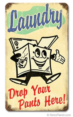 Laundry Drop Your Pants Here Sign: Perfect for the basket in our bathroom :)