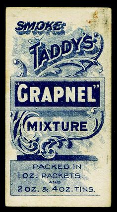 "Cigarette Card Back - Taddy's ""Grapnel"" #typography"
