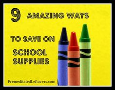 9 Ways to Save Money on Back To School Supplies