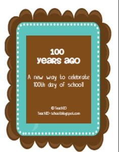 100th Day of School -   A new way to celebrate - the social studies approach.