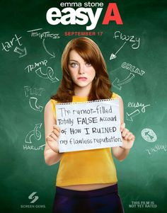 easy A. One of my favourite comedies :)