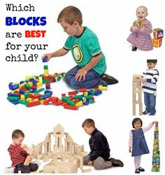Which types of blocks are best for the age your child is at?