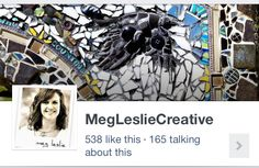 Please follow me on Facebook!   It's where I post up to the minute creative projects I am working on as well as inspirations and links to other artists.....join me?  It's quite the journey! : )