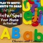 Play to Write - Write to Read: Week 3 Spell Your Name Activities